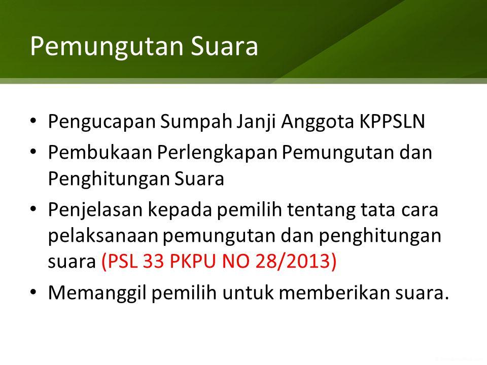 Pemungutan Suara Pengucapan Sumpah Janji Anggota KPPSLN