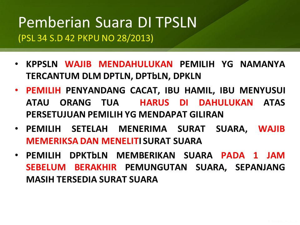 Pemberian Suara DI TPSLN (PSL 34 S.D 42 PKPU NO 28/2013)