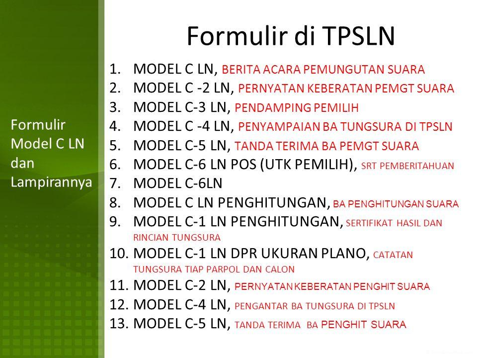 Formulir di TPSLN MODEL C LN, BERITA ACARA PEMUNGUTAN SUARA