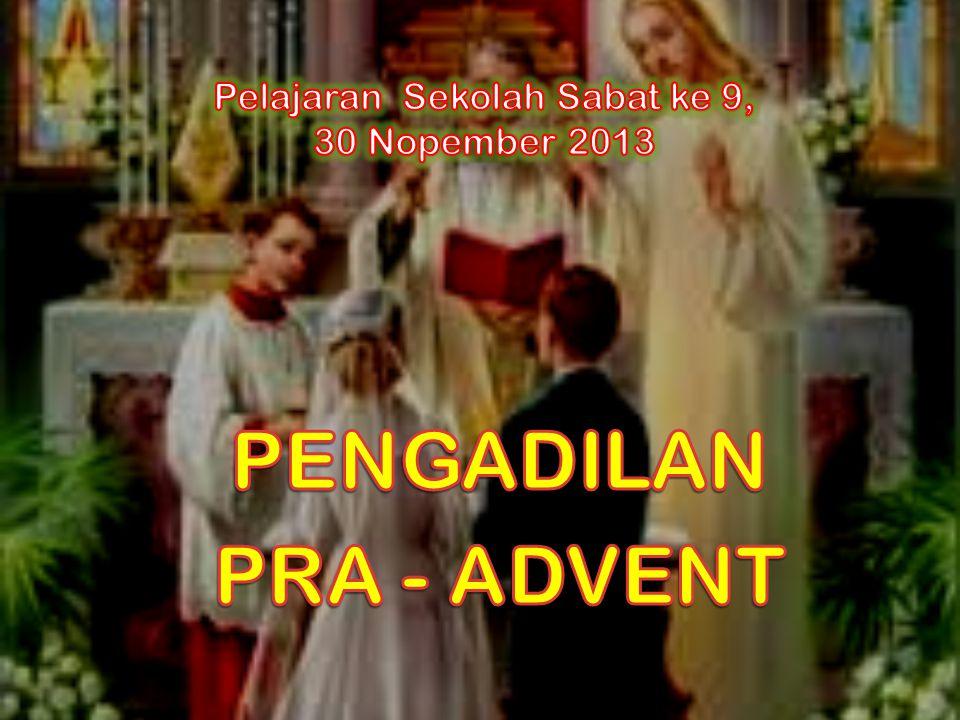Pelajaran Sekolah Sabat ke 9, 30 Nopember 2013