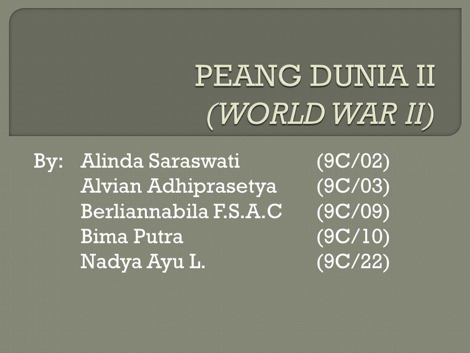 PEANG DUNIA II (WORLD WAR II)