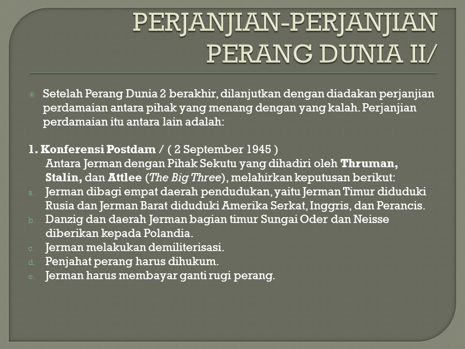 PERJANJIAN-PERJANJIAN PERANG DUNIA II/