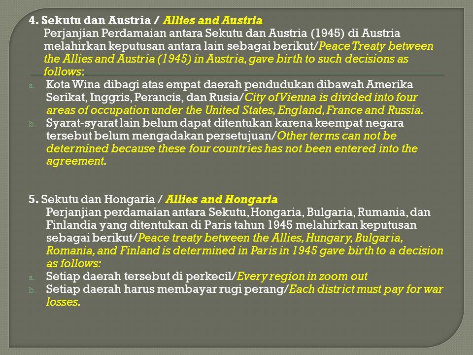 4. Sekutu dan Austria / Allies and Austria