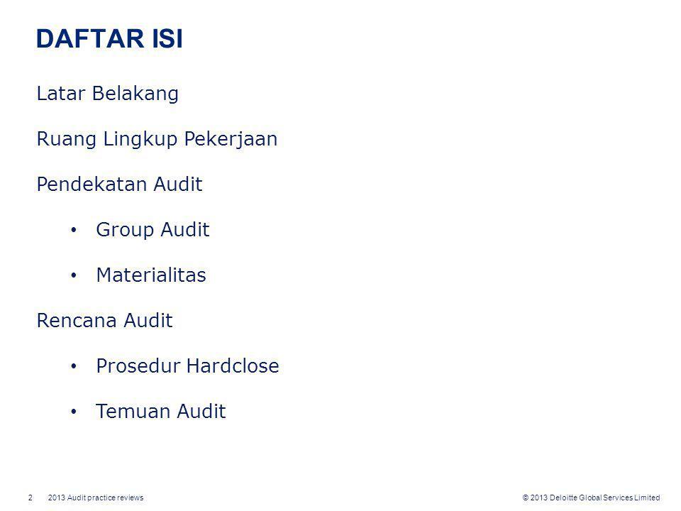 DAFTAR ISI Latar Belakang Ruang Lingkup Pekerjaan Pendekatan Audit