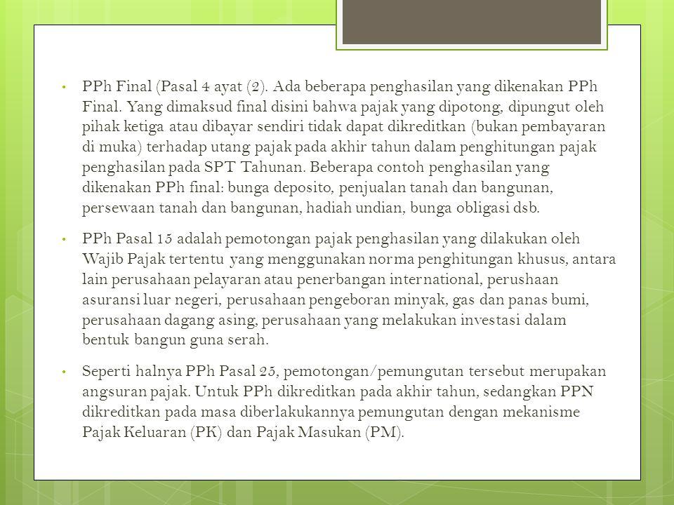 PPh Final (Pasal 4 ayat (2)