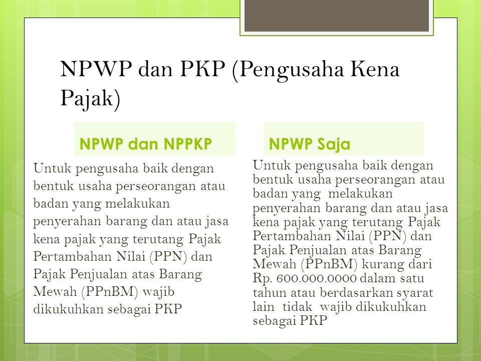 NPWP dan PKP (Pengusaha Kena Pajak)