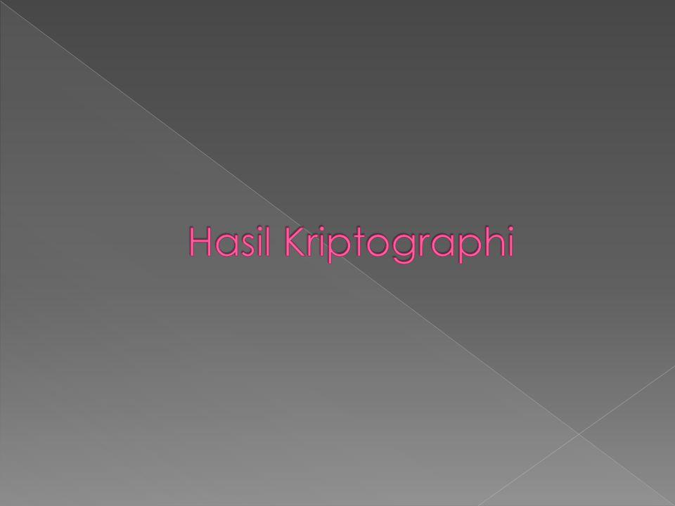 Hasil Kriptographi