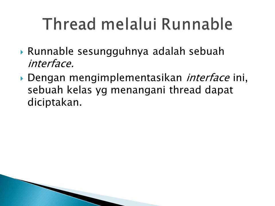 Thread melalui Runnable