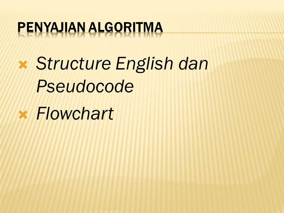 Structure English dan Pseudocode Flowchart