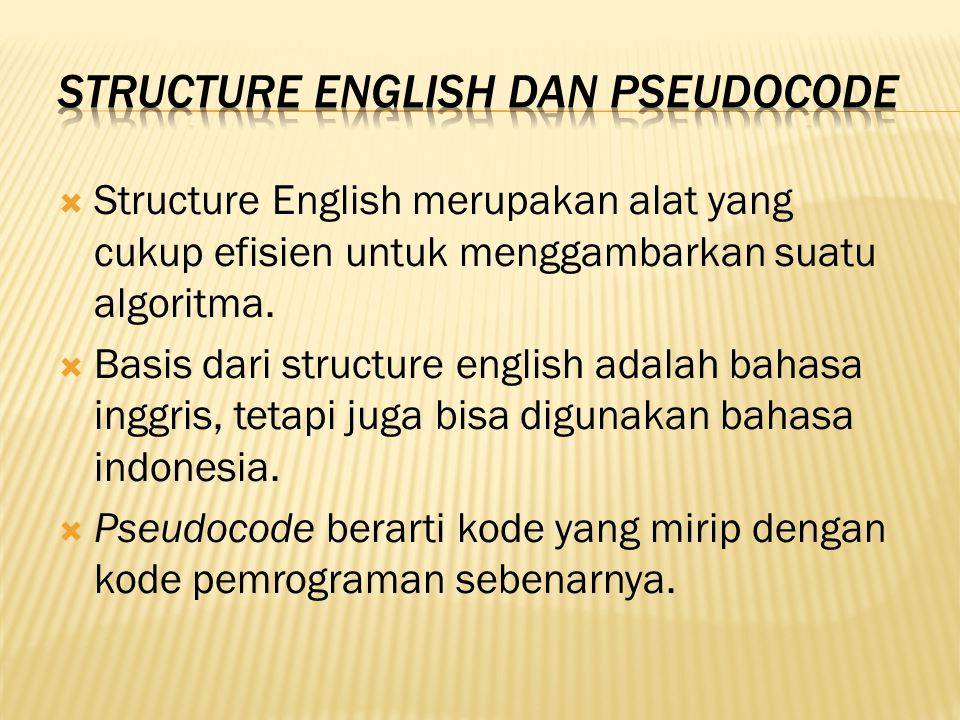 Structure English dan Pseudocode