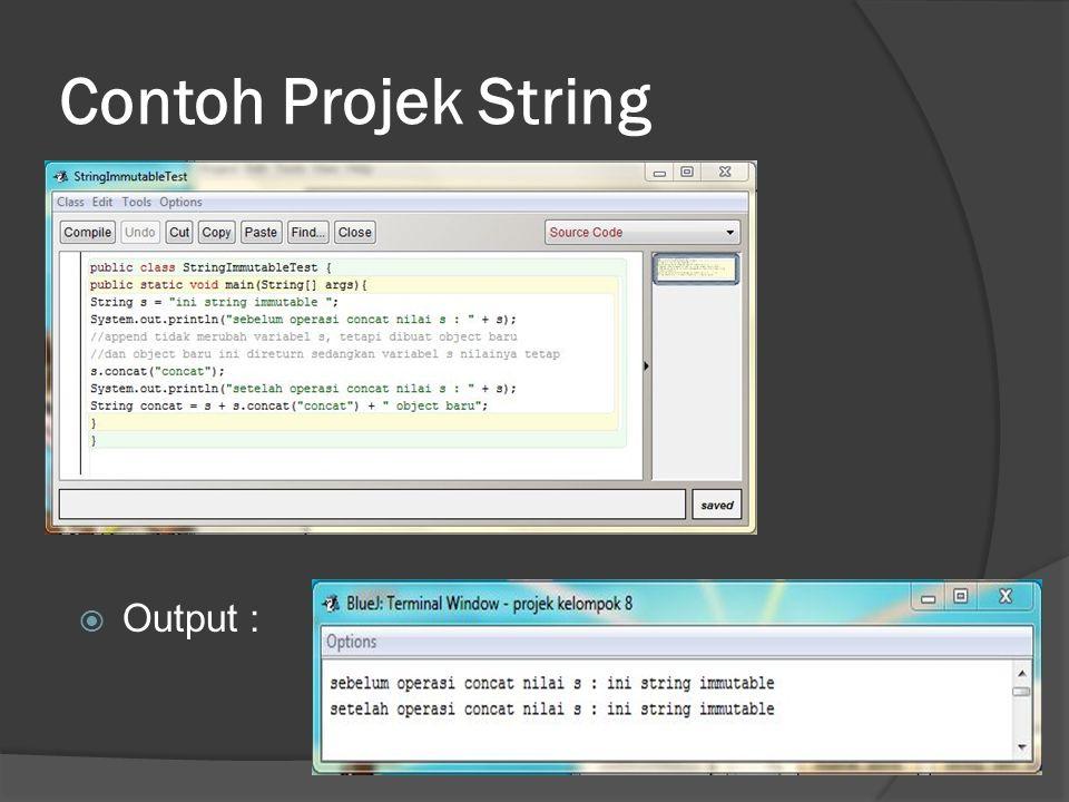 Contoh Projek String Output :