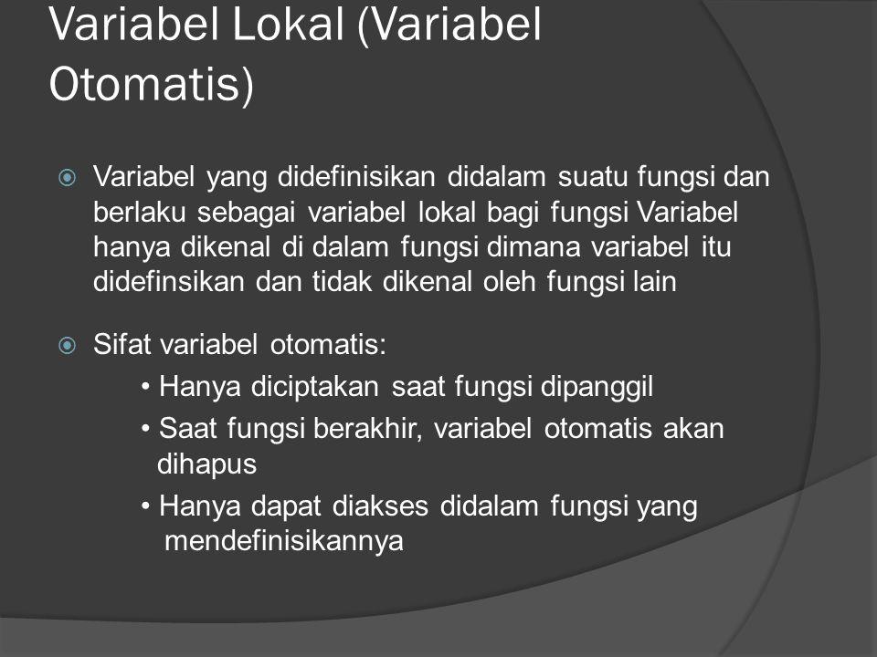 Variabel Lokal (Variabel Otomatis)