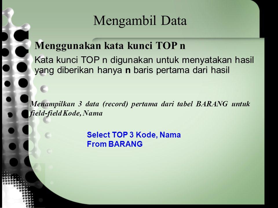 Mengambil Data Menggunakan kata kunci TOP n