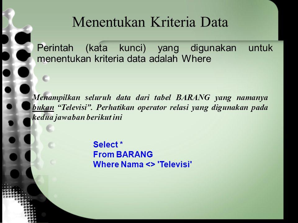 Menentukan Kriteria Data