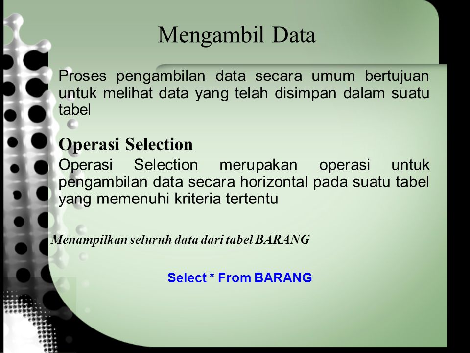 Mengambil Data Operasi Selection