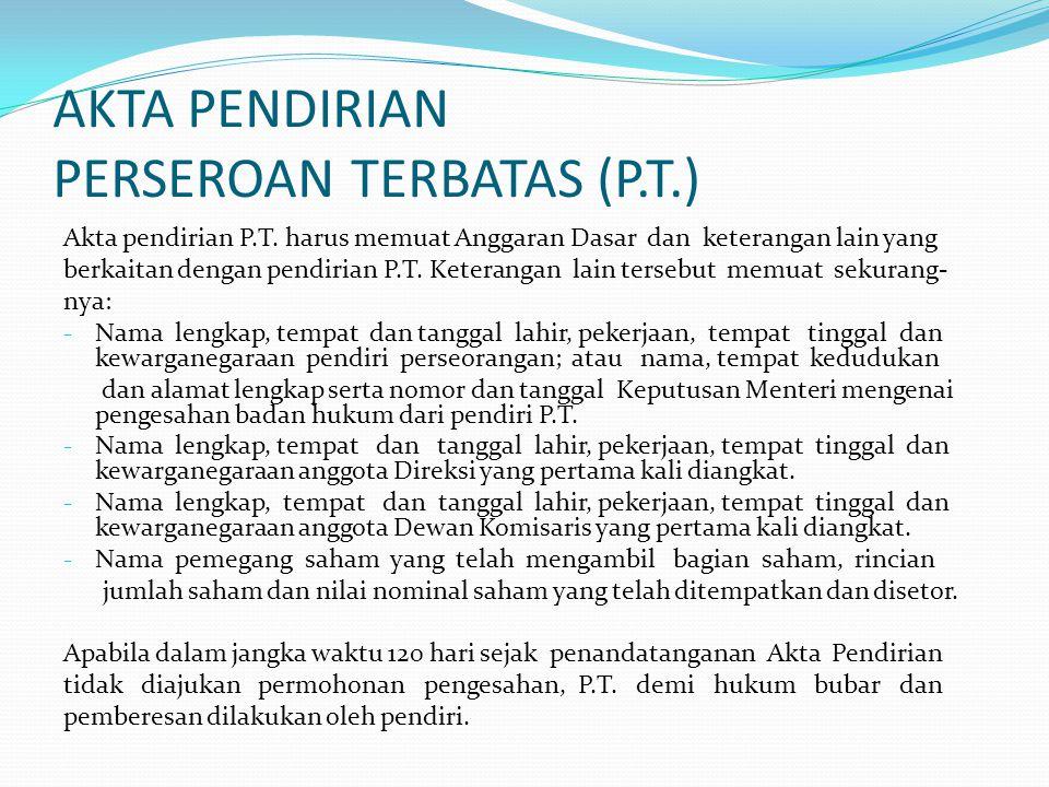 AKTA PENDIRIAN PERSEROAN TERBATAS (P.T.)