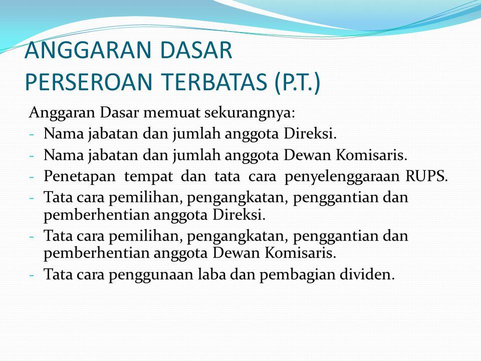 ANGGARAN DASAR PERSEROAN TERBATAS (P.T.)