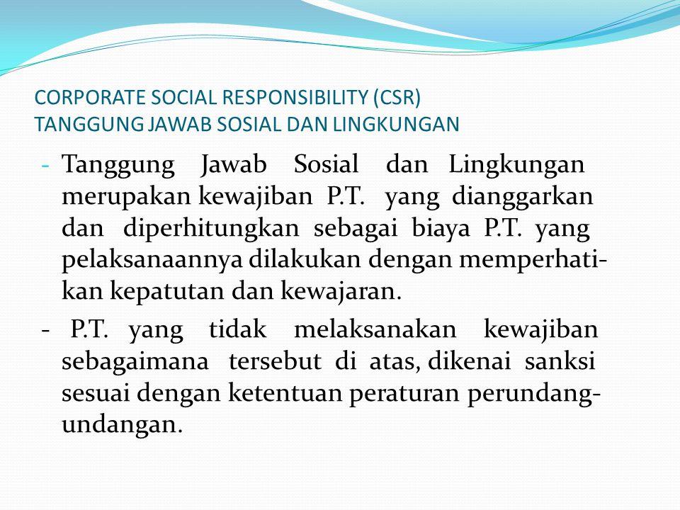 CORPORATE SOCIAL RESPONSIBILITY (CSR) TANGGUNG JAWAB SOSIAL DAN LINGKUNGAN