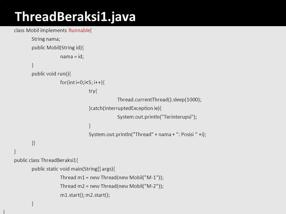 ThreadBeraksi1.java