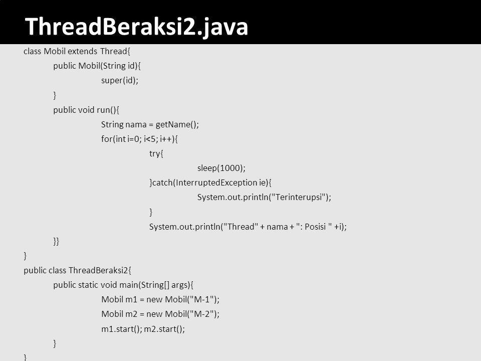 ThreadBeraksi2.java