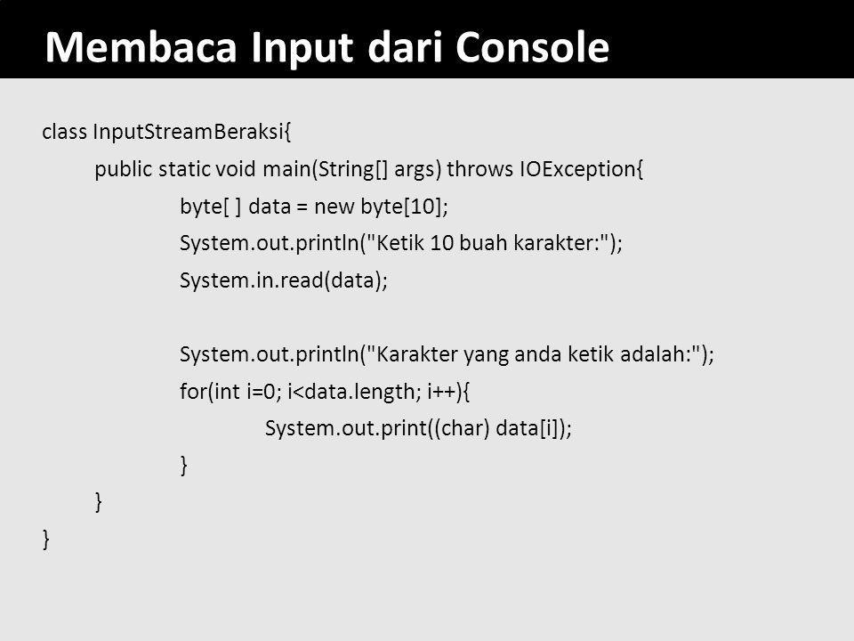 Membaca Input dari Console