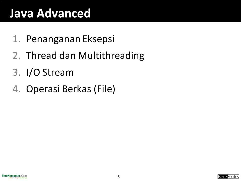 Java Advanced Penanganan Eksepsi Thread dan Multithreading I/O Stream