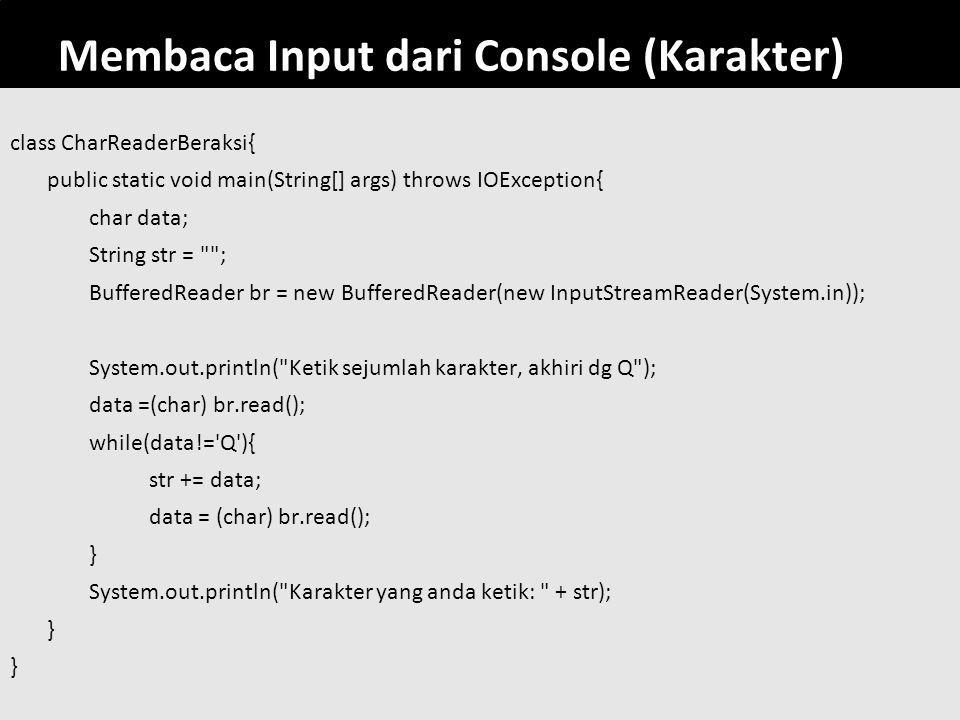Membaca Input dari Console (Karakter)