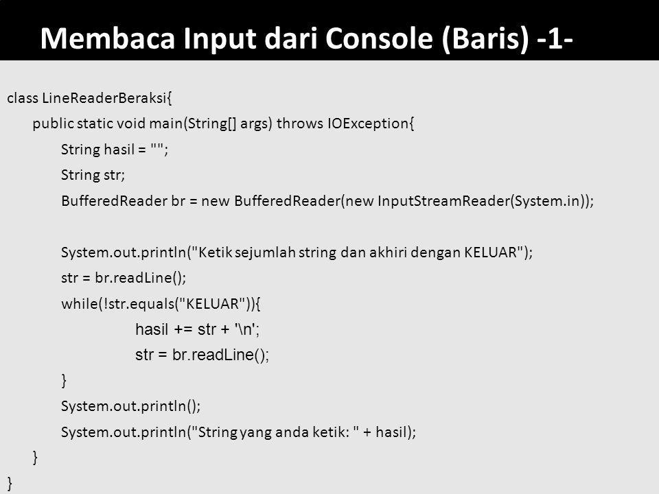 Membaca Input dari Console (Baris) -1-