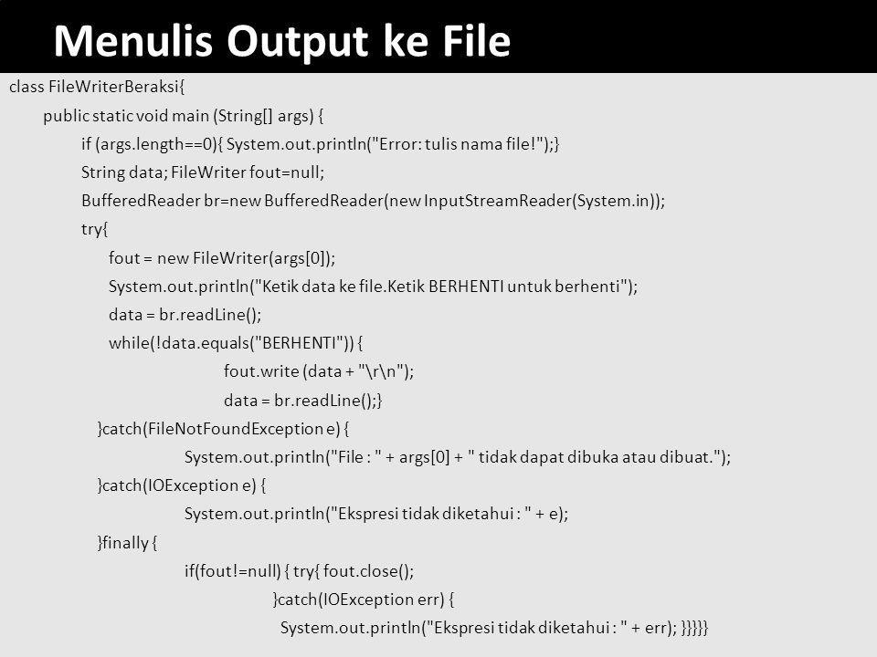 Menulis Output ke File