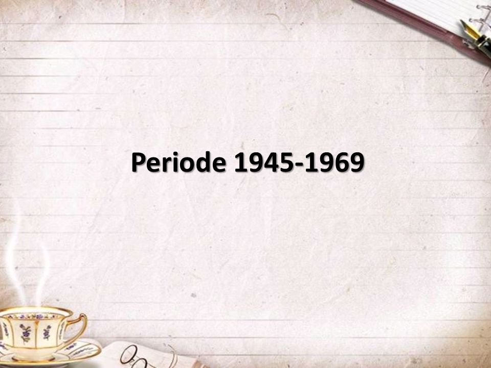 Periode 1945-1969