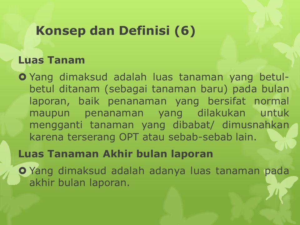 Konsep dan Definisi (6) Luas Tanam
