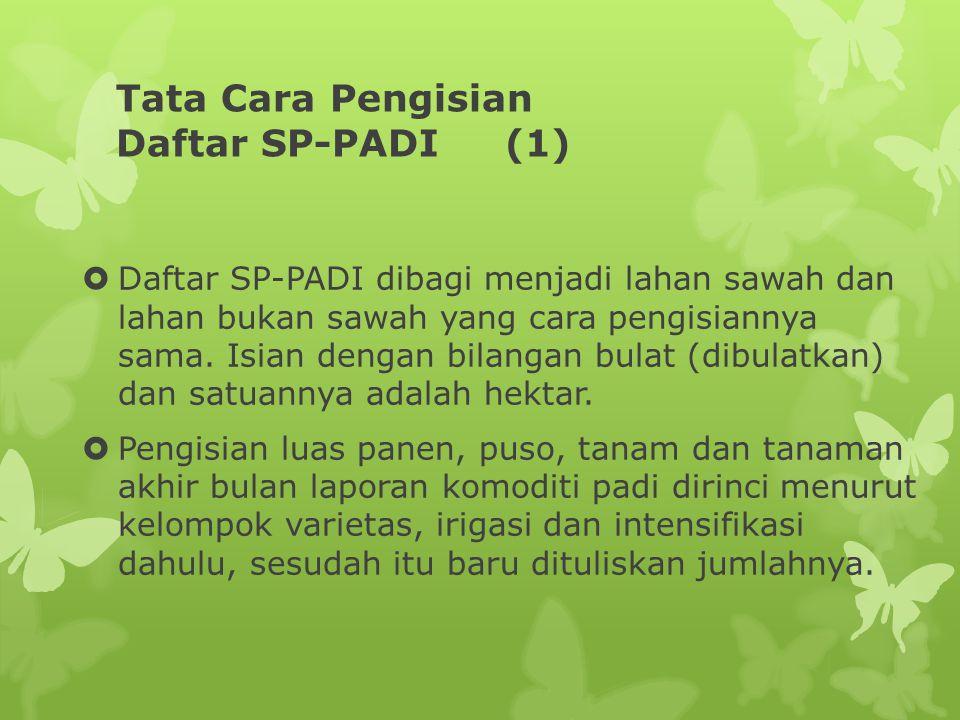 Tata Cara Pengisian Daftar SP-PADI (1)