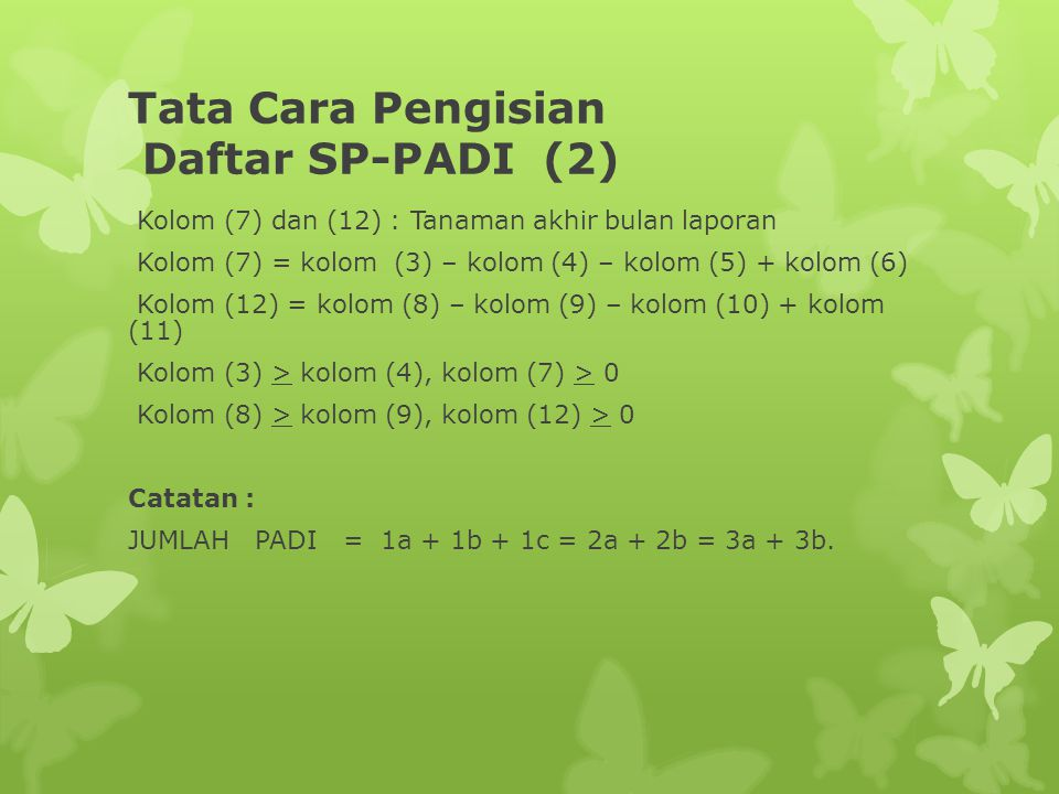 Tata Cara Pengisian Daftar SP-PADI (2)