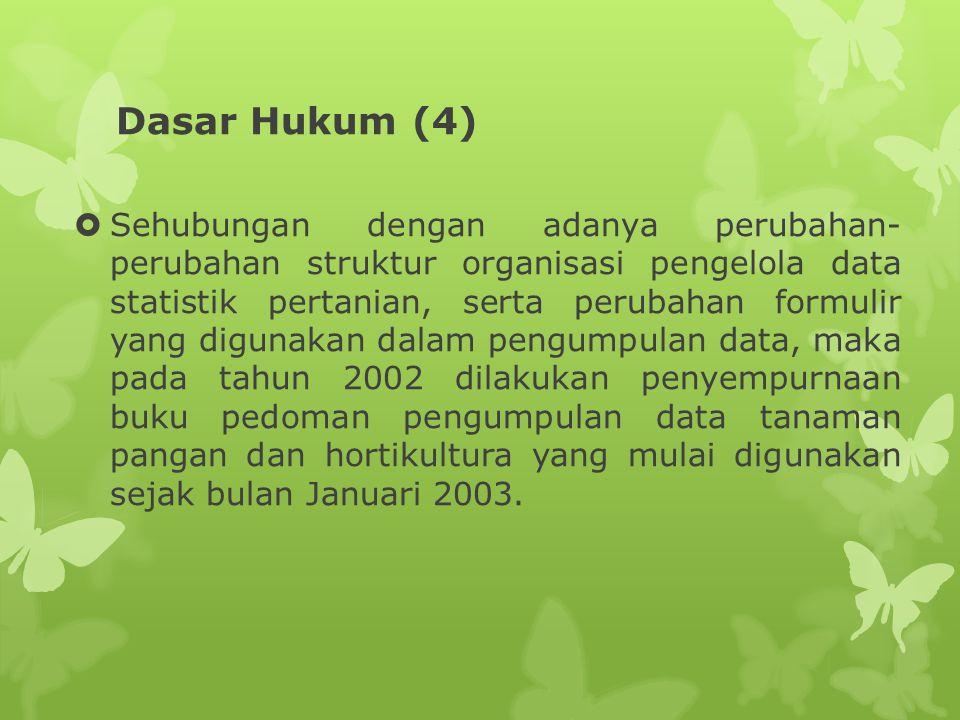 Dasar Hukum (4)