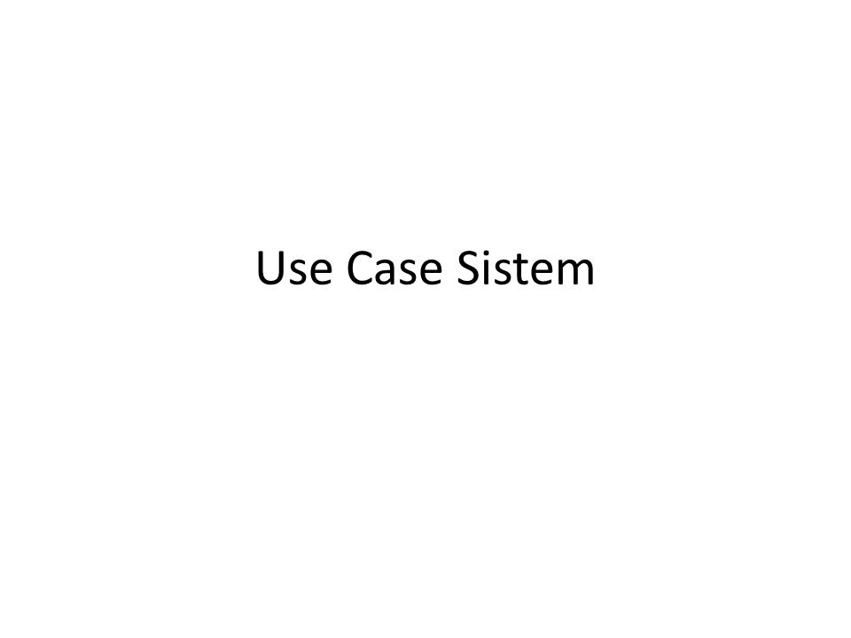 Use Case Sistem