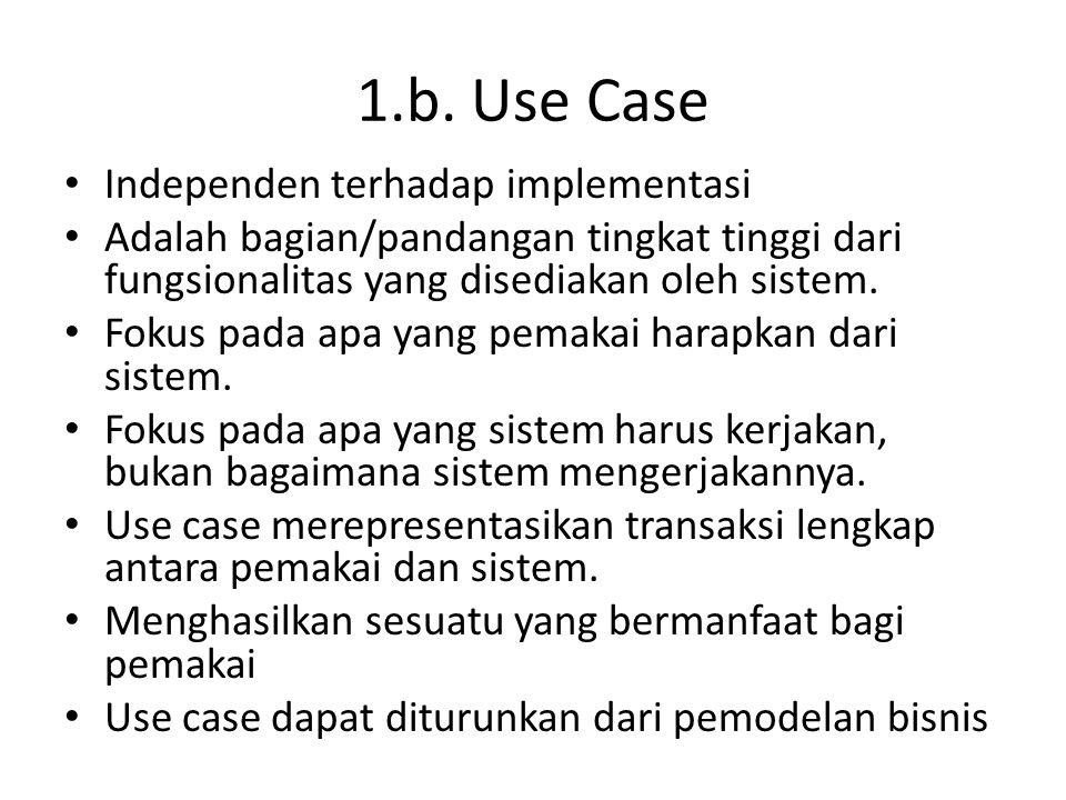 1.b. Use Case Independen terhadap implementasi