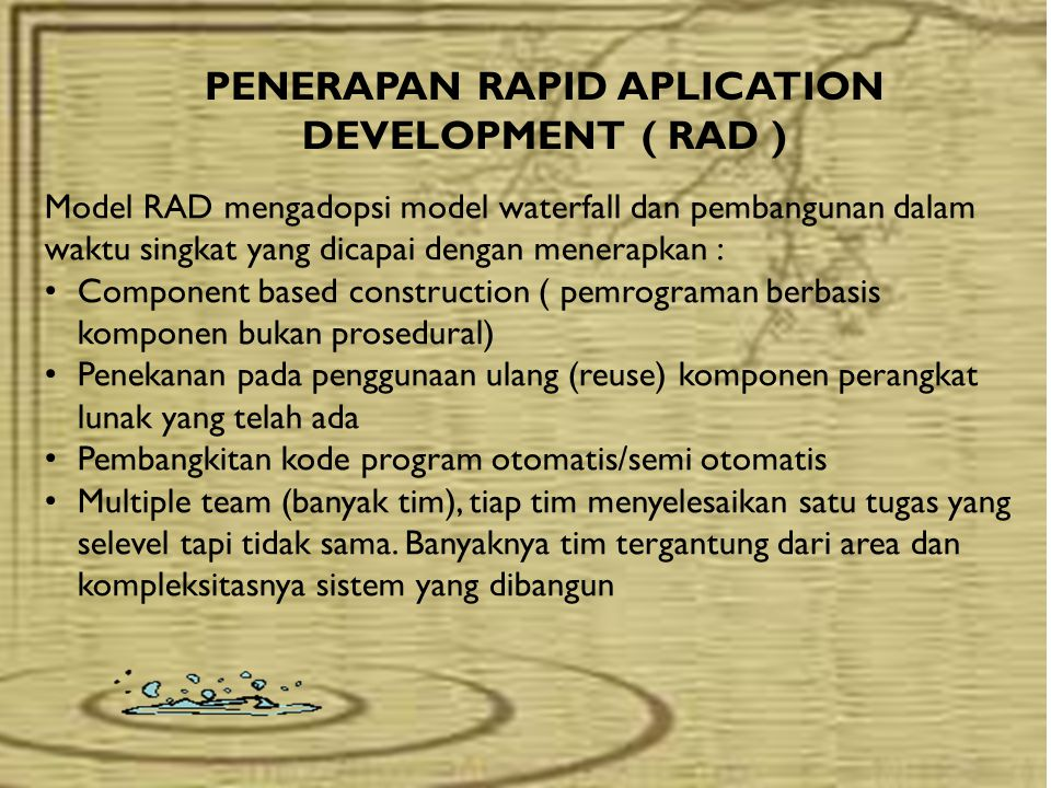 PENERAPAN RAPID APLICATION DEVELOPMENT ( RAD )