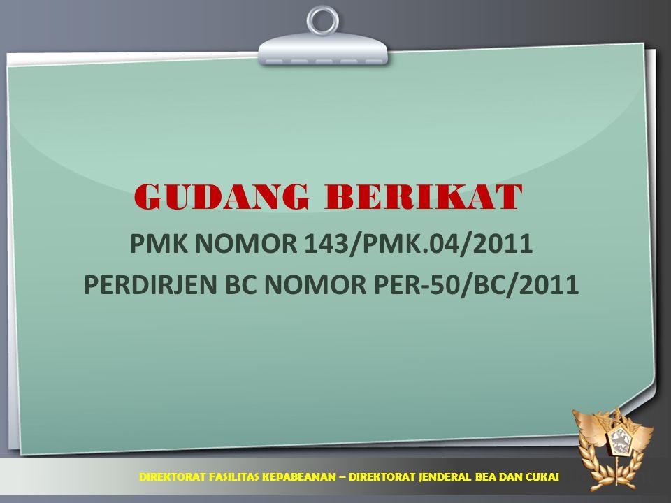 GUDANG BERIKAT PMK NOMOR 143/PMK