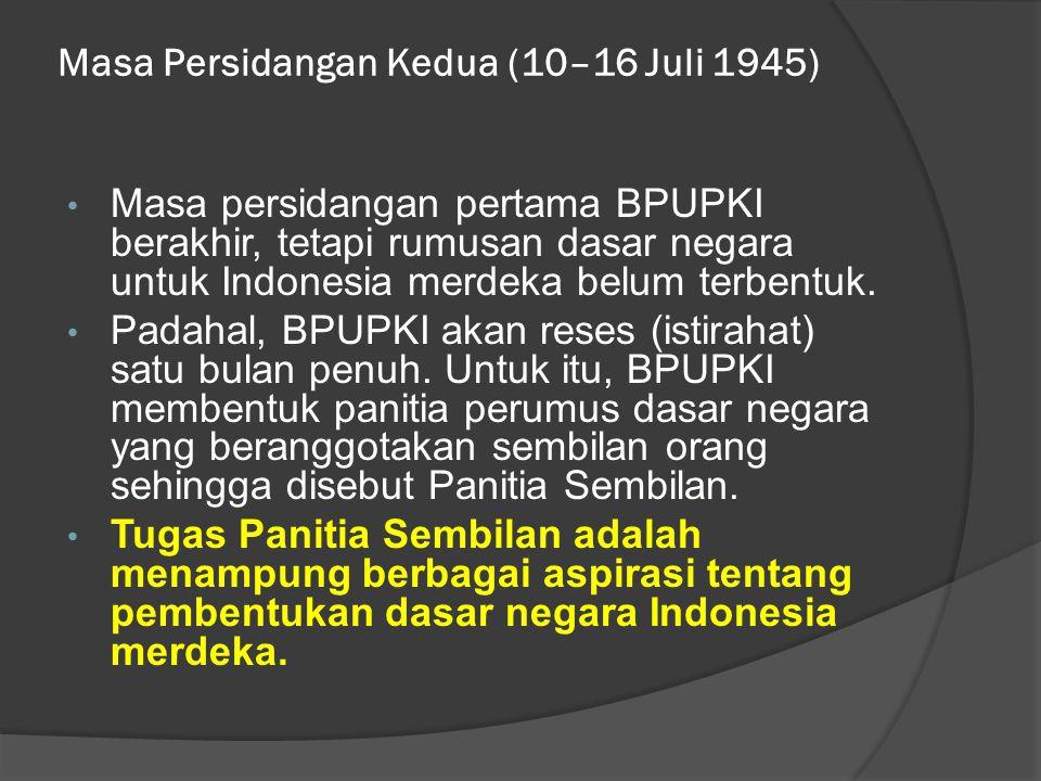 Masa Persidangan Kedua (10–16 Juli 1945)
