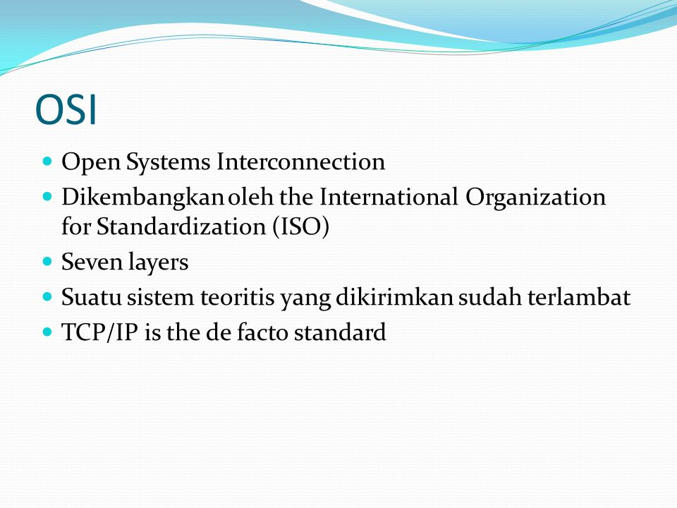 OSI Open Systems Interconnection
