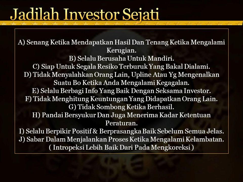 Jadilah Investor Sejati