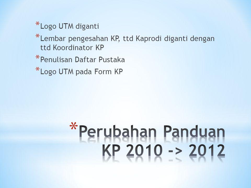 Perubahan Panduan KP 2010 -> 2012