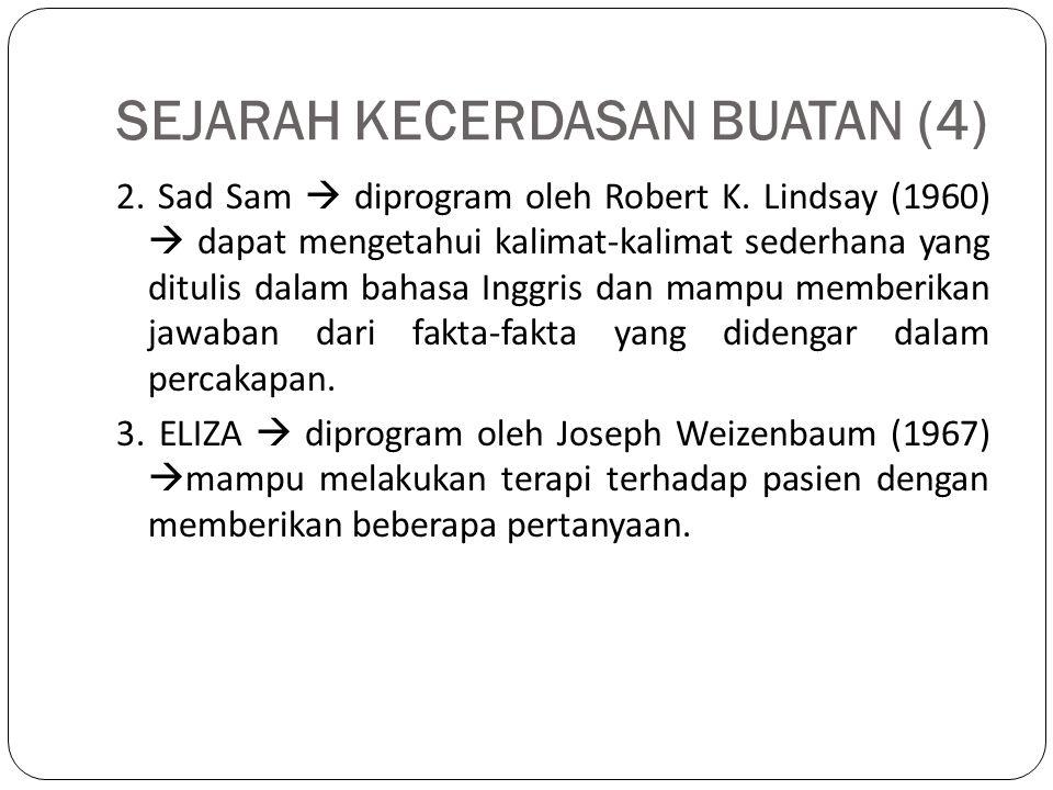 SEJARAH KECERDASAN BUATAN (4)