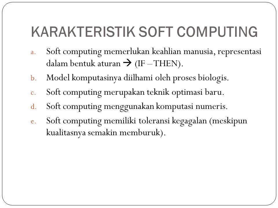 KARAKTERISTIK SOFT COMPUTING