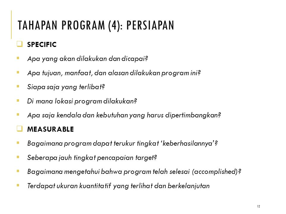 TAHAPAN PRoGRAM (4): PERSIAPAN