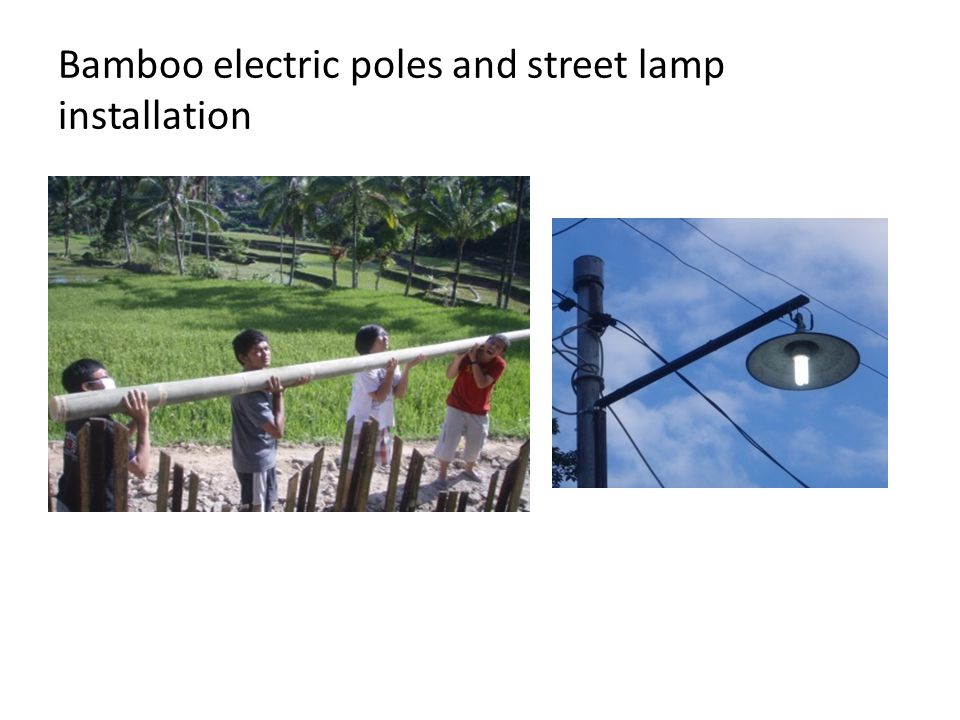 Bamboo electric poles and street lamp installation