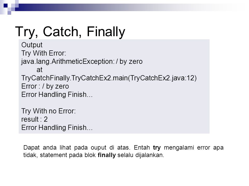 Try, Catch, Finally Output Try With Error: