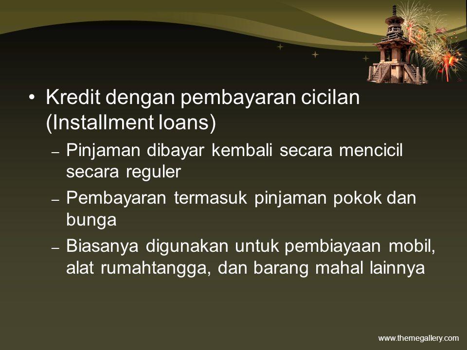 Kredit dengan pembayaran cicilan (Installment loans)