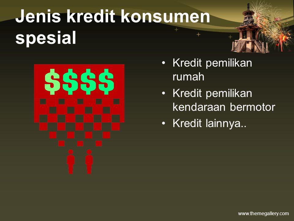 Jenis kredit konsumen spesial
