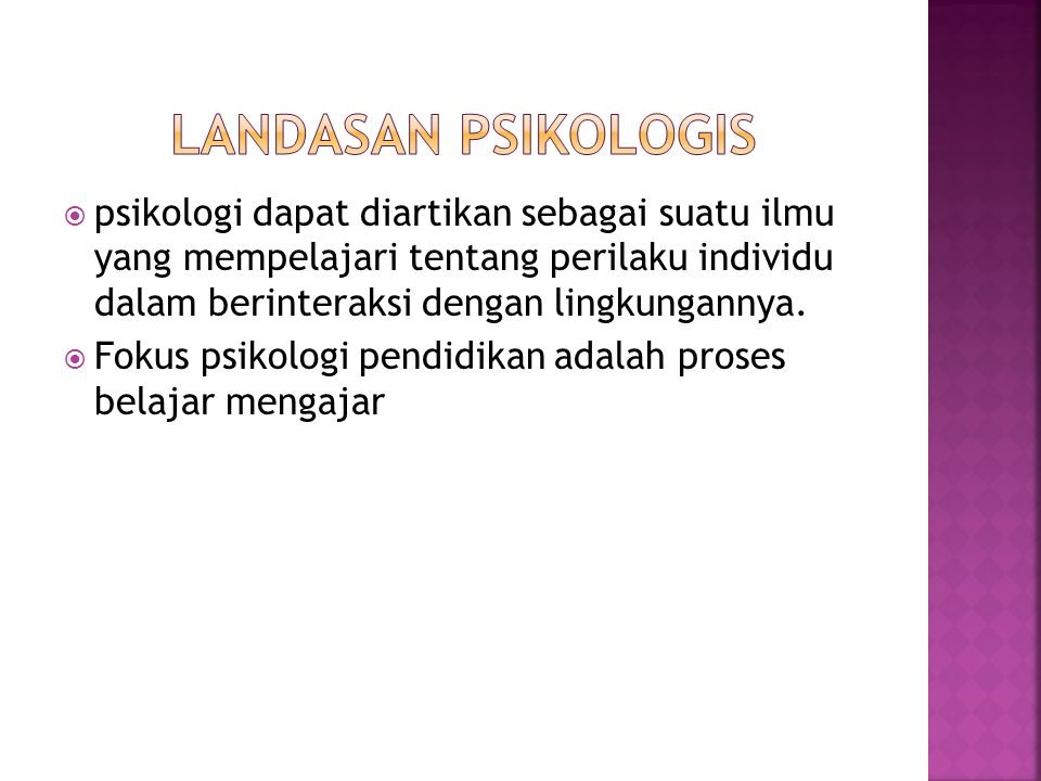 Landasan psikologis